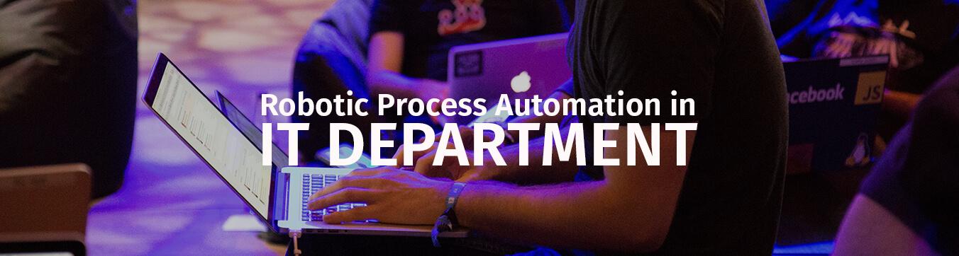 robotic process automation for IT